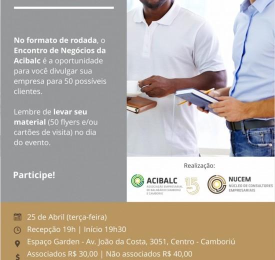 47ª edição do Encontro de Negócios da Acibalc terá formato de rodada e acontece em Camboriú