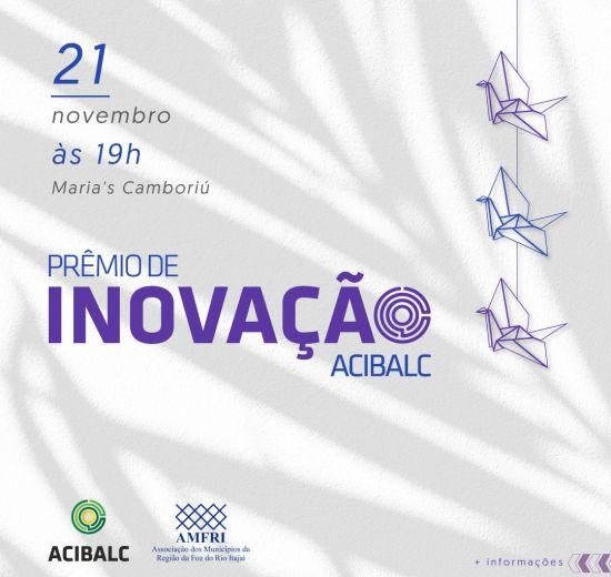 Acibalc divulga finalistas do Prêmio de Inovação 2019