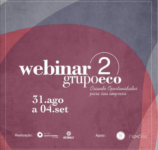 Acibalc e GrupoECO realizam 2º Webinar