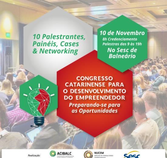 Acibalc promove 1º Congresso Catarinense para o Desenvolvimento do Empreendedor em novembro