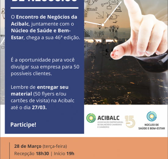 Acibalc promove 1ª edição do Encontro de Negócios deste ano