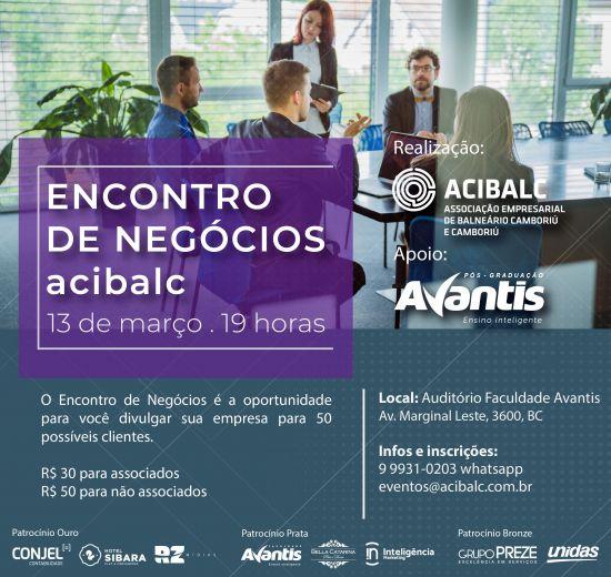 Acibalc promove Encontro de Negócios na Faculdade Avantis dia 13
