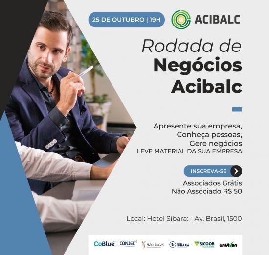 Acibalc promove Rodada de Negócios de forma presencial