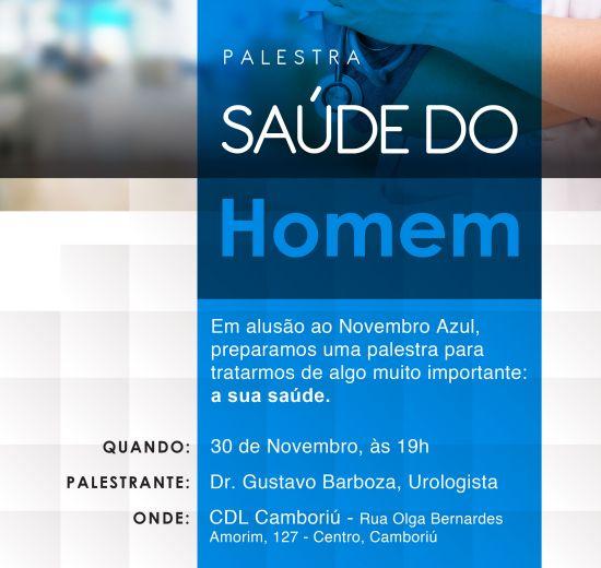 Acibalc e Prefeitura de Camboriú realizam palestra sobre Saúde do Homem nesta quinta-feira em Camboriú