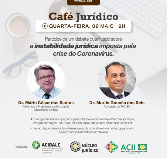 Insegurança Jurídica é tema de Webinar de Café Jurídico