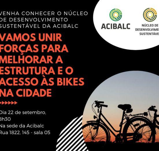 Núcleo de Desenvolvimento Sustentável da Acibalc convida empresários para debater mobilidade urbana