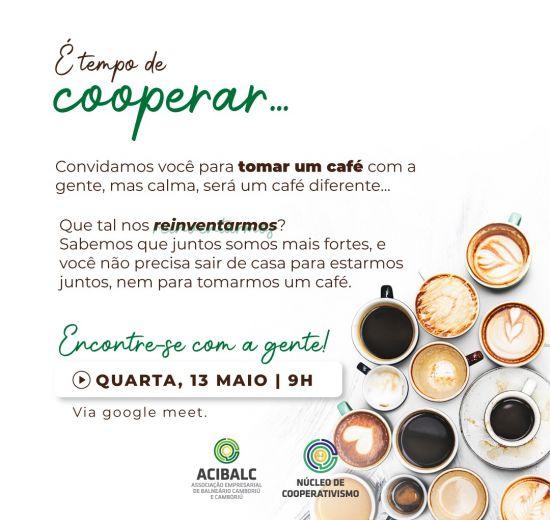 Online: Café do Núcleo de Cooperativas será por plataforma digital